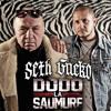 Seth Gueko - Dodo La Saumure