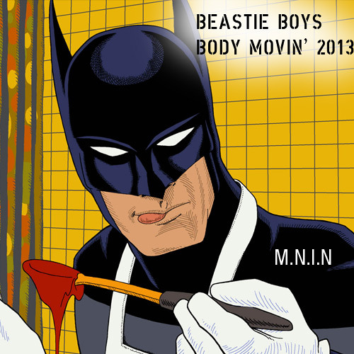 Beastie Boys - Body Movin' 2013