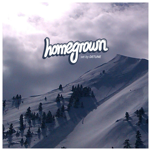 Homegrown set by Detune