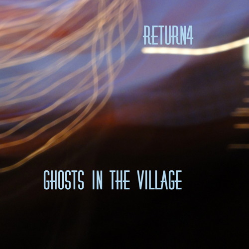 Ghosts in the Village