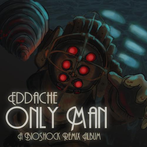 Eddache - Only Man - 11 Revolution