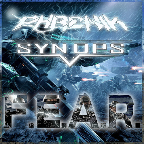 Phrenik & Synops - F.E.A.R. [FREE DOWNLOAD!!]