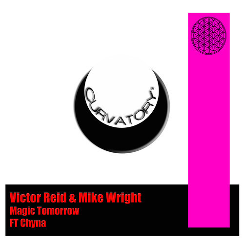 Victor Reid & Mike Wright 'Magic Tomorrow' Feat Chyna (Original Mix)