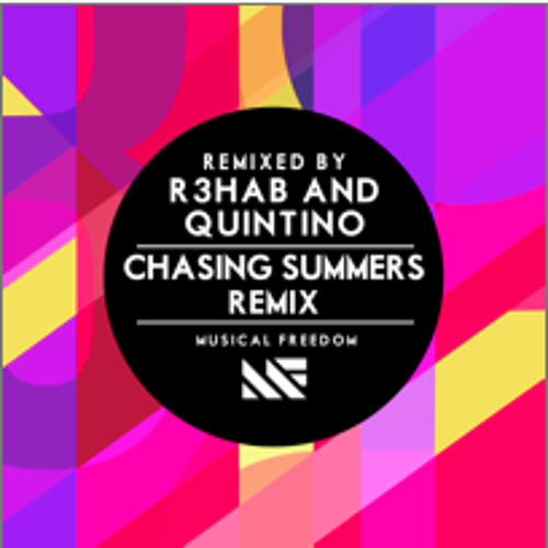 Tiesto - Chasing Summers (R3hab & Quintino Remix) [extended mix]