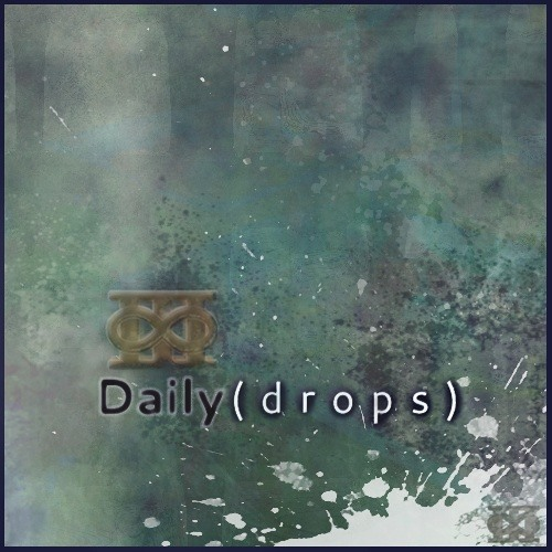 Daily(drops) - 2/21/2013 [Day Two Hundred and Ninety Six] (296)