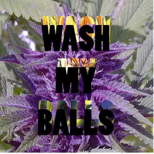 Wash My Balls(prod. by Ignorats)