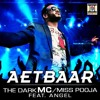 Aetbaar The Dark Mc/Miss Pooja  (Dance Mix)