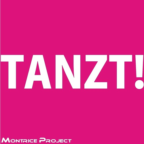 Montrice Project - Tanzt! (Pop Wave Video Edit) Preview