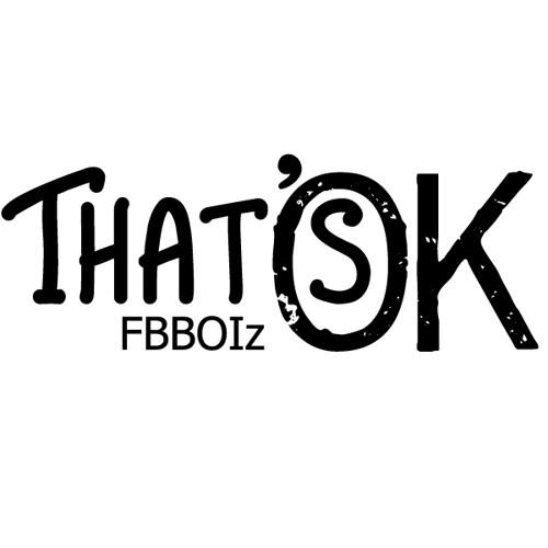 That's OK - FBBOIZ