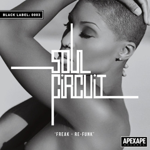 Freak (SoulCircuit Re-Funk)