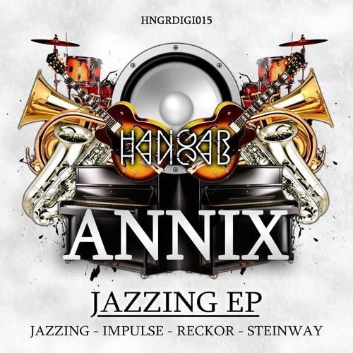 ANNIX - JAZZING (JAZZING E.P)