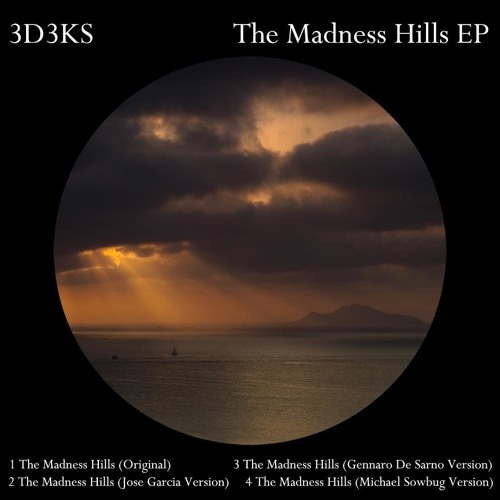 3d3ks - The madness hill's (Original) [236Records]