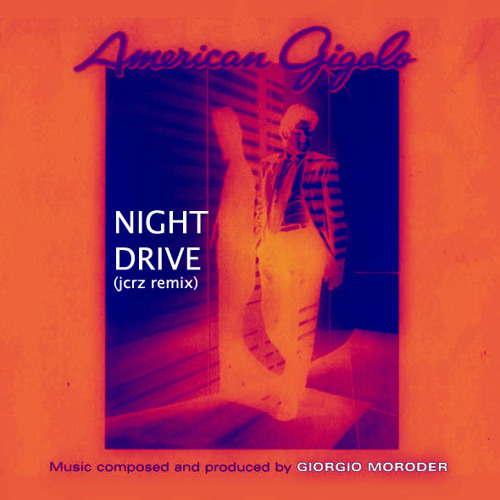 Giorgio Moroder - Night Drive (Open Sky Remix by JCRZ)