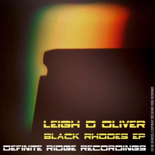 Blacker Rhodes (Definite Ridge) OUT NOW