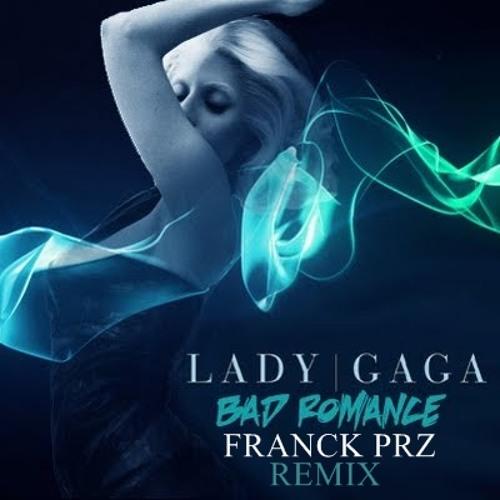 Franck Prz - Bad romance remix [Lady gaga]
