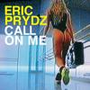 Call on me Eric Prydz Remix (DJ'Y)