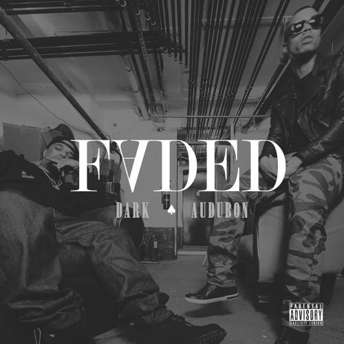 Faded Feat. Audubon (Dirty)