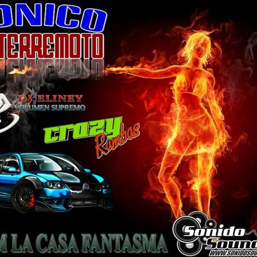 TEAM LA CASA FANTASMA - EL TERREMOTO SONICO (DJ ELINEY)