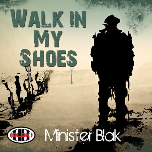 Walk In My Shoes (Prod.By MBLAK100)