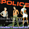 The Police - Every Little Thing She Does Is Magic (DJ Technoir™ Remix 2013)