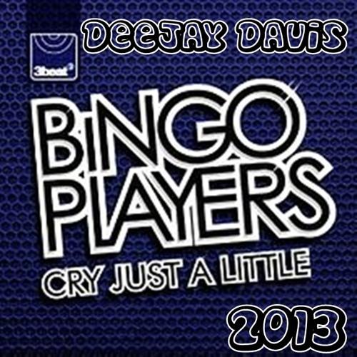 128 Cry ''Just A Little'' - Bingo Player 2013 [[ Dj Davis ]] 96 kbs