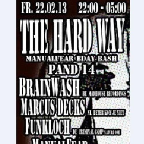 Liveset Brainwash, recorded @ THE HARD WAY (Pand14,Amsterdam) 22/02/2013