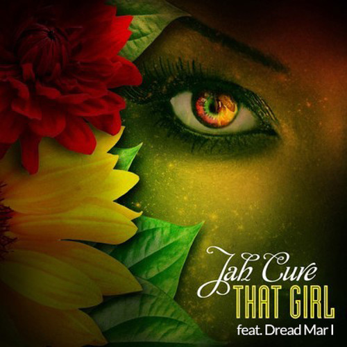 Jah Cure - That Girl [ feat. Dread Mar I ]