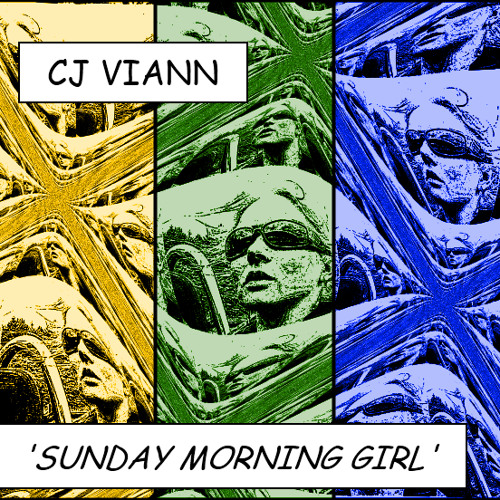 CJ Viann - Sunday Morning Girl