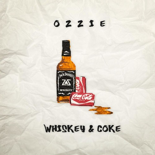 OZZIE - Whiskey & Coke EP (OUT NOW)