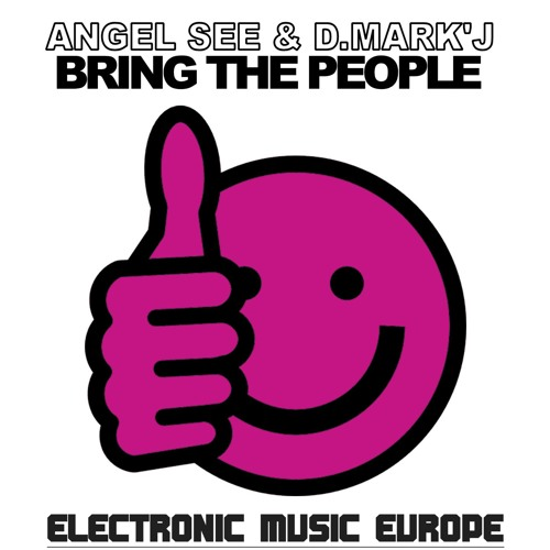 Angel See & D.Mark'J - Bring the People ▇ ▆ ▅ ▃ ELECTRONIC MUSIC EUROPE ▃ ▅ ▆ ▇ ㋛FOLLOW US㋛