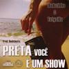 Dudu Castro & Tuty  - Preta você é um show
