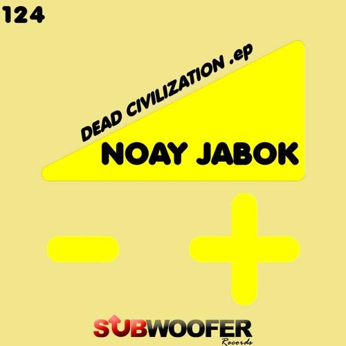 [SUB124] Noay Jabok - Dead Civilization