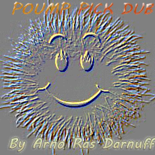 P0UMP PICK DUB by ARNO [ A.R.D. ]
