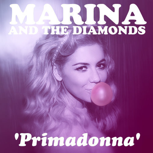 Marina & The Diamonds - Primadonna (Alibi Touch Rmx)