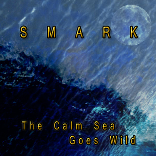 """The Calm Sea Goes Wild"" © by Smark"