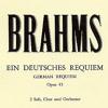 Brahms - Op.45 Ein deutsches Requiem, nach Worten der heiligen Schrift - 1. Selig sind die da Leid
