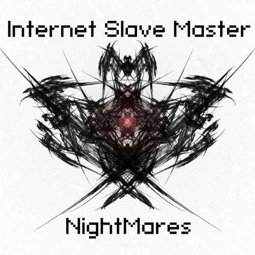 Internet Slave Master - À suivre... [elska002]