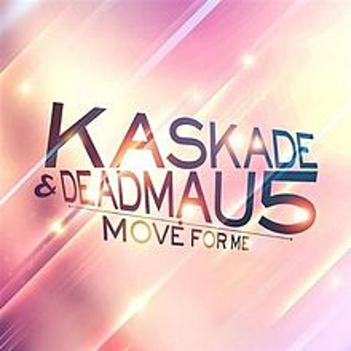 Deadmau5 and Kaskade - Move for me (Trelly Trell Bootleg Remix)