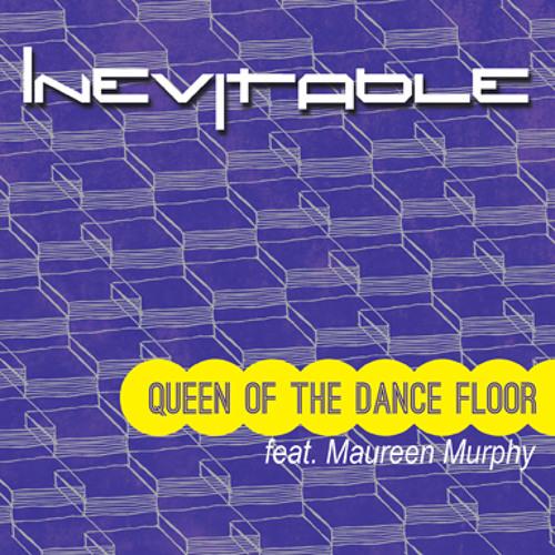 INEVITABLE - Queen of the Dance Floor (Suneil S club mix)