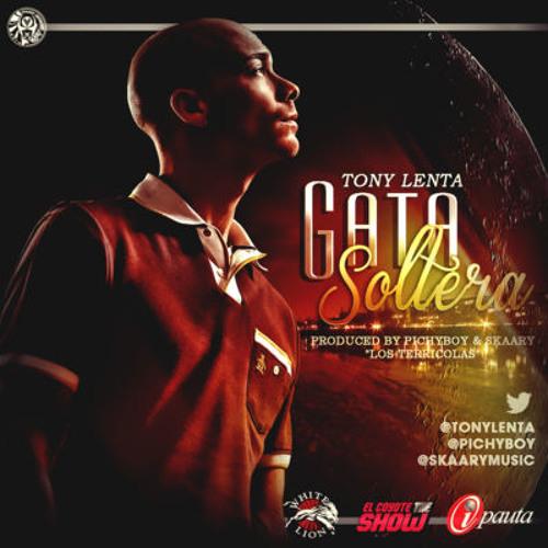 Tony Lenta - Gata Soltera (Prod. By PichyBoy Y SkaaryMusic) [CORILLO.COM]