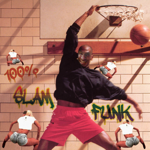 100% Slam Funk: Ghetto Funk Mix