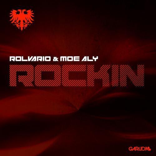 Rockin by Rolvario & Moe Aly