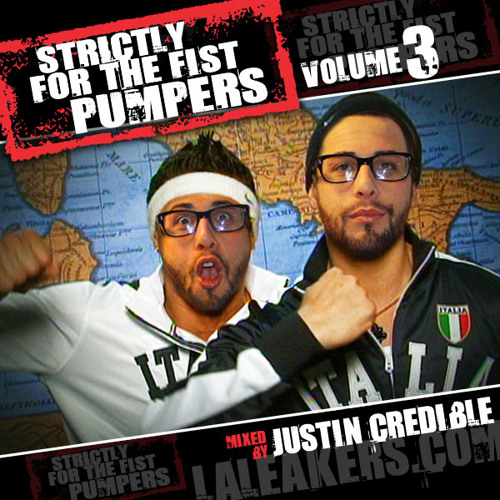 Strictly For The Fistpumpers [Volume 3] [Mixtape]