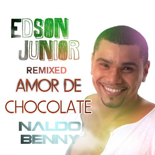 Edson Junior ft. Naldo Benny - Amor De Chocolate 2013