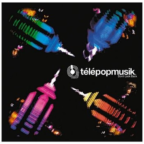 Still (Don't Look Back|Telepopmusik Remix)