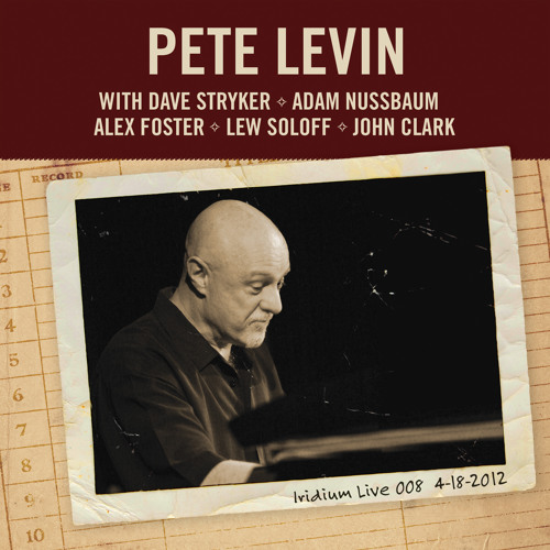 "Pete Levin - Little Wing  (from the new CD ""IridiumLive 008"")"