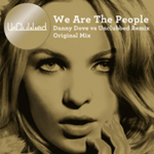 UnClubbed feat Kim Wayman - We Are The People (East Cafe Unofficial Breaks Edit)