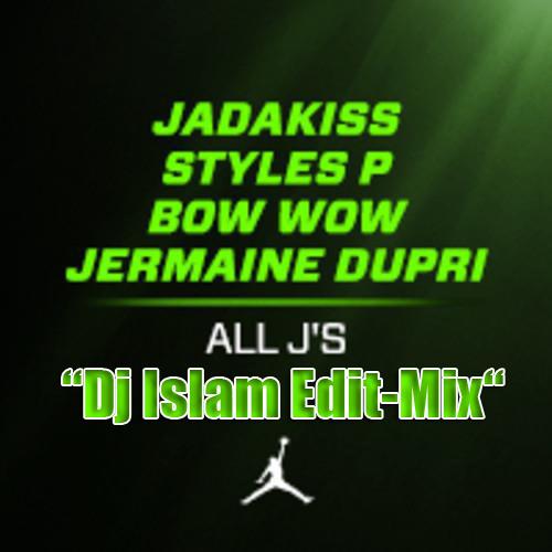 Jadakiss Feat.Styles P & Bow Wow - All J's (Edit-Mix)