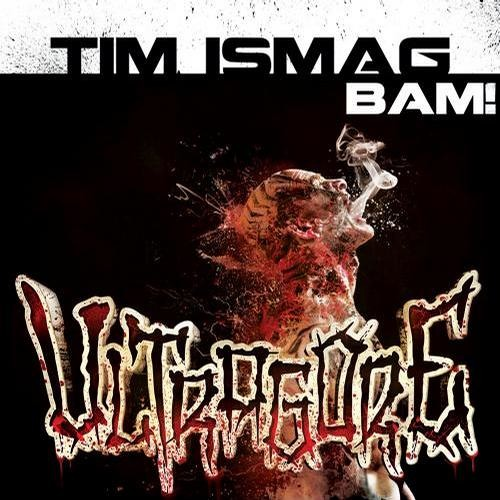 Tim Ismag - BAM! (VIP Reworked) FREE DOWNLOAD !