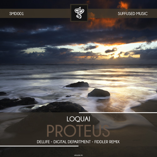 SMD001 LoQuai - Proteus EP [Suffused Music]